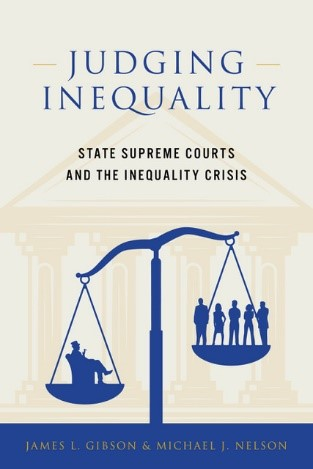 Judging Inequality: State Supreme Courts and the Inequality Crisis